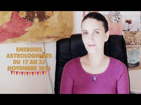 Astrologie - Horoscope des énergies du 17 au 23 novembre