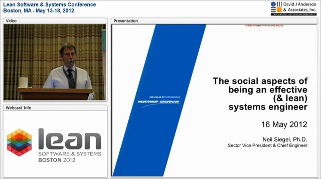 LSSC12: The social aspects of being an effective (and lean) systems engineer - Neil Siegel, PhD
