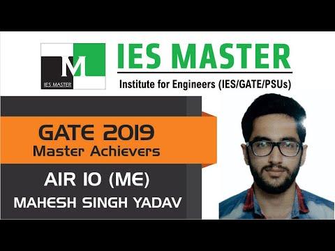 GATE 2019 Topper  Mahesh Singh Yadav AIR 10 ME  IES Master Student