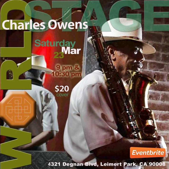 "CHARLES OWENS ""La La Land SaxMan"" @ The World STAGE"