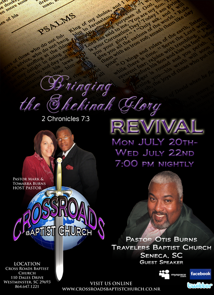 "Cross Roads Baptist Church ""Bringing the Shekinah Glory"" Revival"