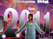 """The year the for BIG dreams """"2011"""""""