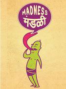 Madness Mandali