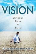 The Vision Christian Play's & Skits