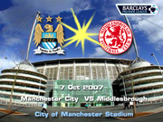 7oct07,ManCity vs Middlesbrough