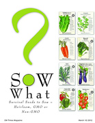 OM Times March 1/2 2012 : SOW What?  Survival Seeds to Sow (pg1)