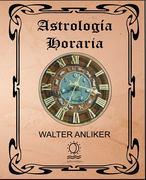 ASTROLOGIA HORARIA WALTER ANLIKER