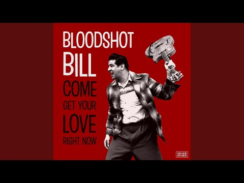 Bloodshot Bill - I Don't Mind At All
