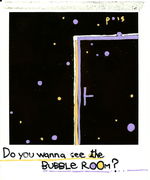 Nowhere - Do You Wanna See The Bubble Room ?