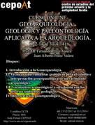 GEOARQUEOLOGÍA: GEOLOGÍA Y PALEONTOLOGÍA APLICADA A LA ARQUEOLOGÍA. - on line