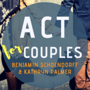 ACT for Couples: new directions for integrating psychological flexibility with an attachment perspective in couples work