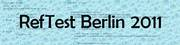 2nd Call for Papers - RefTest (Refactoring & Testing) Berlin Workshop