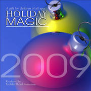Holiday Magic 2009, a Gift for Children of All Ages CD