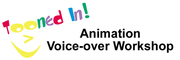 Workshop, on 'Animation Voice-over Acting', is in TORONTO