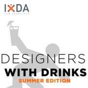 IxDA-SF July Event :: Designers with Drinks