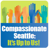 Compassionate Seattle: It's Up to Us!