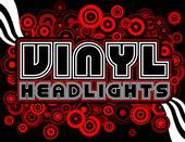 VINYL HEADLIGHTS @ BAKER STREET