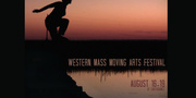 Western Mass Moving Arts Festival