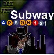 subway arsonist