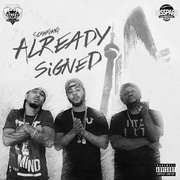 "scrapgang ""Already Signed"" Mixtape"
