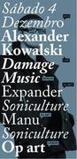 NOITE: Alexander Kowalski, Damage Music, Expander