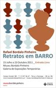 EXPOSIÇÕES: Rafael Bordalo Pinheiro, Retratos em Barro