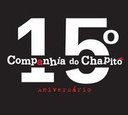 EXPOSIÇÕES: 15.º Aniversário da Companhia do Chapitô