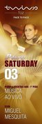 NOITE: PURE SATURDAY