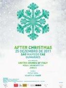 NOITE: AFTER CHRISTMAS 2011 - São Mamede CAE