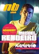 NOITE: Miguel Rendeiro