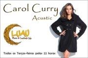 NOITE: Carol Curry - Acustic