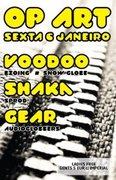 NOITE: Voodoo / Shaka / Gear