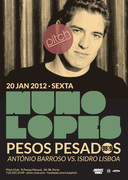 NOITE: Nuno Lopes + Pesos Pesados