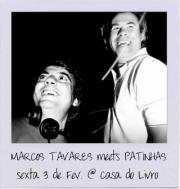 NOITE: Marcos Tavares meets Patinhas