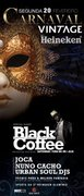 NOITE: Carnaval Vintage - DJ Black Coffee