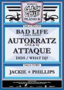 NOITE: Bad Life Party // Autokratz // Attaque // Dids // What Dj?