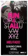 NOITE: Fun4All - Meu Fado
