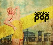 MÚSICA: Festival Santos Pop 2012