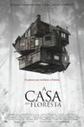 CINEMA: A Casa na Floresta