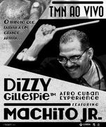MÚSICA: Dizzy Gillespie Afro Cuban Experience feat. Machito Jr.