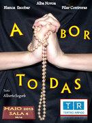 TEATRO: A-BOR-TODAS!