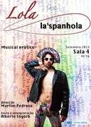 TEATRO: LOLA, La Espanhola - Musical