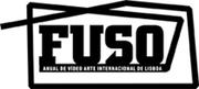 AR LIVRE: FUSO - ANUAL DE VÍDEO ARTE INTERNACIONAL DE LISBOA