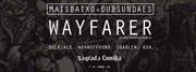 NOITE: Mais Baixo x Dub Sundaes presents WAYFARER (UK)