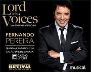 ESPECTÁCULOS: Lord of the Voices - ÚLTIMAS APRESENTAÇÕES!!!