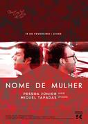 """MÚSICA: """"Nome de Mulher"""" - Pessoa Júnior & Miguel Tapadas"""