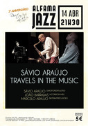 MÚSICA: Sávio Araújo - Travels in the Music - Concertos ALFAMA JAZZ