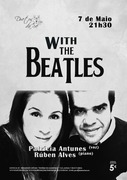 "MÚSICA: ""With the Beatles"" - Patrícia Antunes & Rúben Alves"