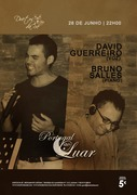 """MÚSICA: """"Portugal ao Luar"""" - David Guerreiro & Bruno Salles"""