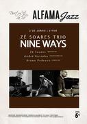 """MÚSICA: Concertos ALFAMA JAZZ - ZÉ SOARES TRIO - """"Nine Ways"""""""